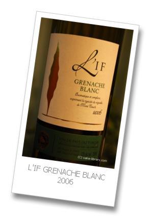 L'IF GRENACHE BLANC